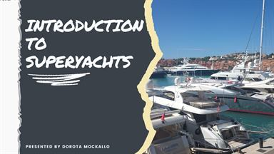 Introduction to Superyachts