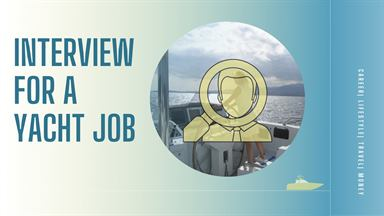 Interview for a Yacht Job